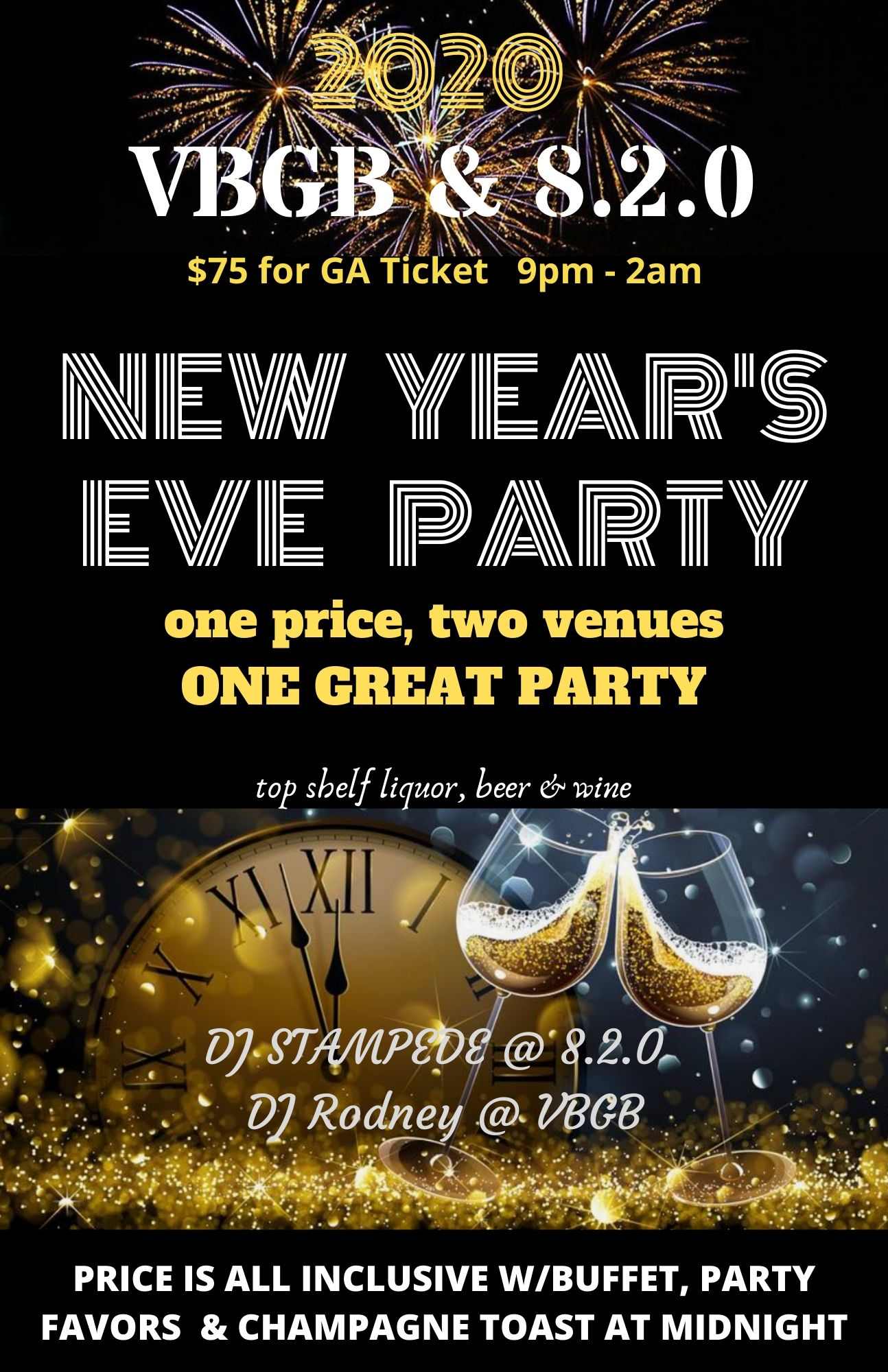 NEW YEARS EVE 2020 EVENT – VBGB& 820 -1  PRICE, 2 VENUES. 1 Great Party!